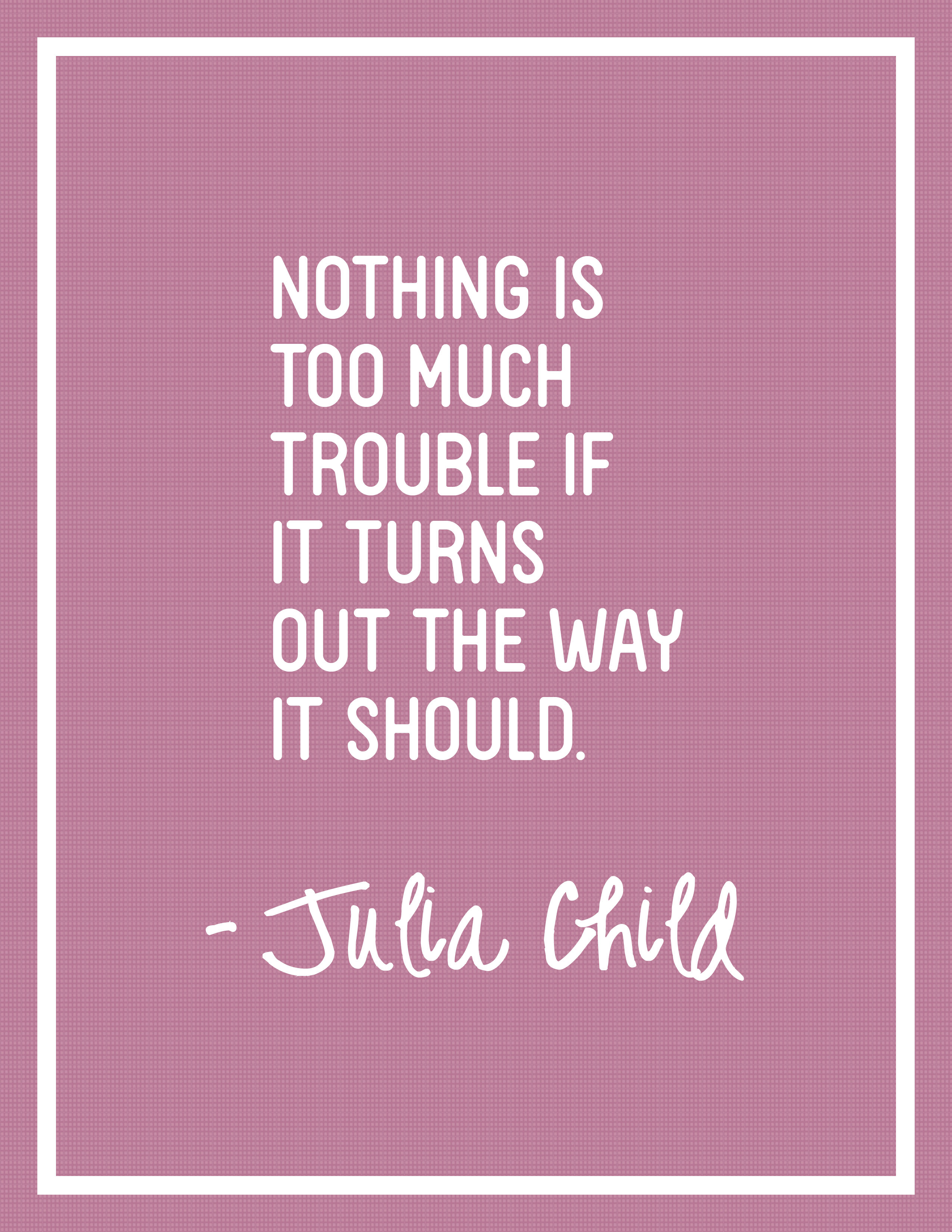 Freebie Friday Julia Child Quote Posters